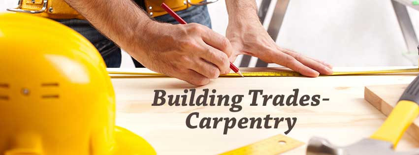 Building and Trades - Carpentry